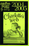 Charlotte's Web : February - March 2004