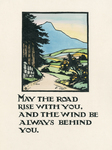 [May the road rise with you]