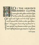 """Had I the Heaven's Embroidered Cloths"""