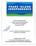 Peaks Island Independence Committee Report to the Legislature : April 2007
