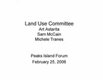 Land Use Committee Forum : Feb 2006 by Peaks Island Forum