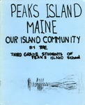 Peaks Island Maine : Our Island Community by Peaks Island School, 3rd Grade Students