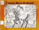 The Island Merry-Go-Round by Ruth S. Sargent and Pam Devito